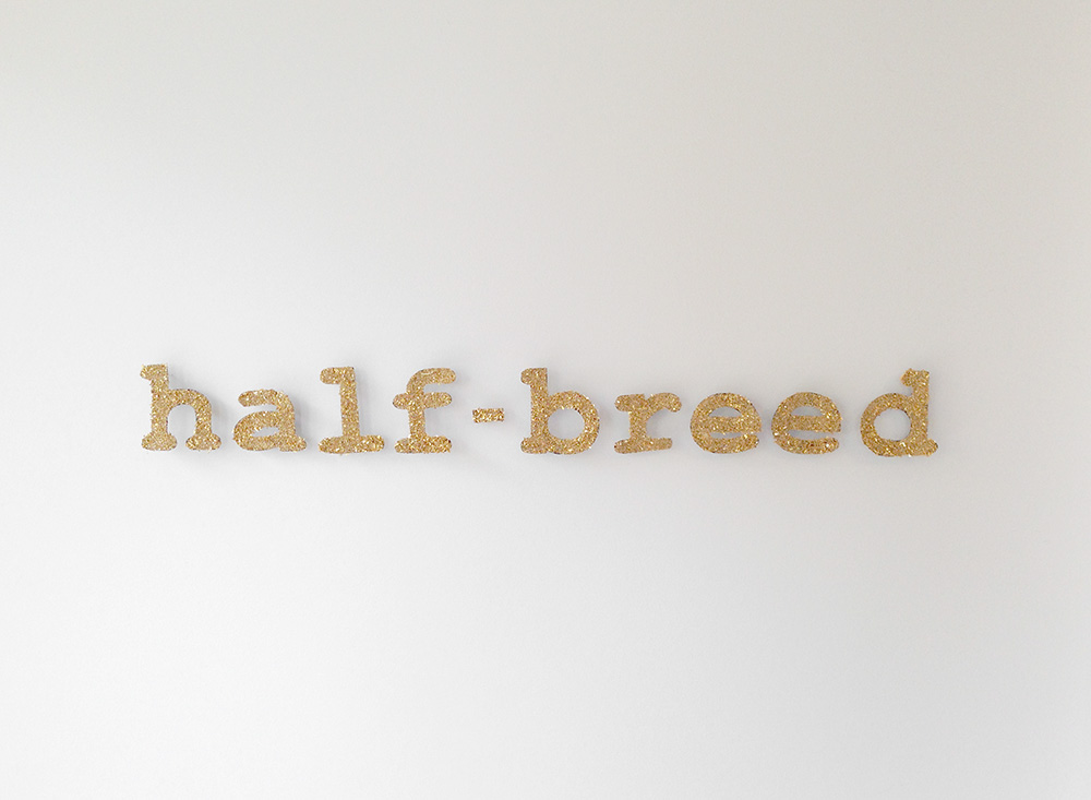 """Half-Breed"" 