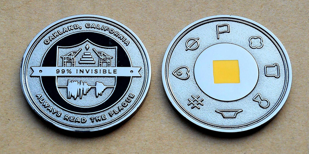 99% invisible challenge coin, illustrated by Helen Tseng and manufactured by Coinforce