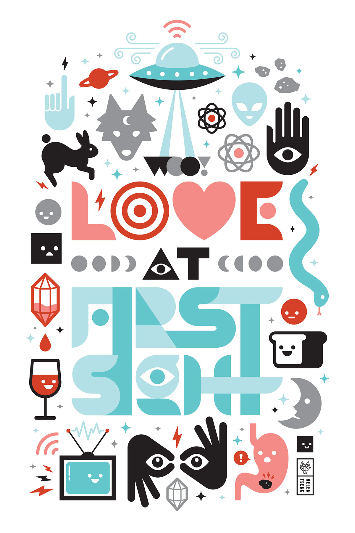 "Poster that says ""Love at First Site"", surrounded by psychedelic and futuristic imagery, illustrated by Helen Tseng"